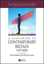 A Companion to Contemporary Britain 1939 - 2000 image