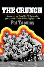 The Crunch by Pat Toomay