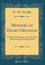 Memoirs of Henry Obookiah by E W Dwight image