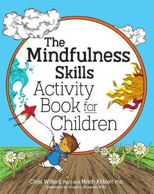 The Mindfulness Skills Activity Book for Children by Mitch Abblett image