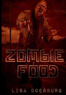 Zombie Food by Lisa Doesburg image