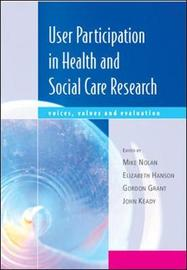 User Participation in Health and Social Care Research by Mike Nolan