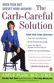 The Carb-careful Solution: When Your Diet Doesn't Work Anymore.... by Adele Puhn image