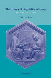 The History of Linguistics in Europe by Vivien Law