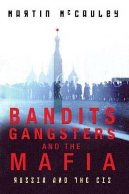 Bandits, Gangsters and the Mafia by Martin McCauley image
