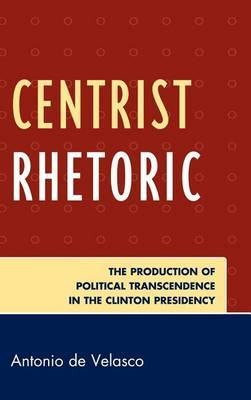 Centrist Rhetoric by Antonio de Velasco image