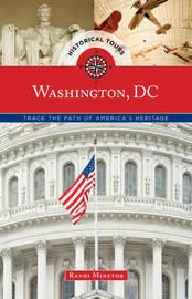 Historical Tours Washington, DC by Randi Minetor