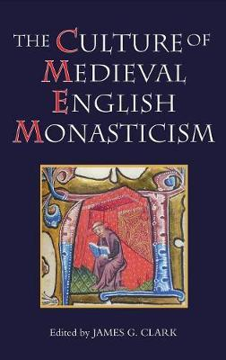 The Culture of Medieval English Monasticism image