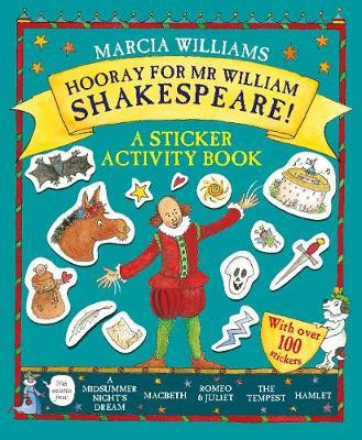 Hooray for Mr William Shakespeare! by Marcia Williams