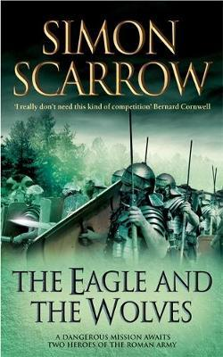 The Eagle and the Wolves (Eagle #4) by Simon Scarrow