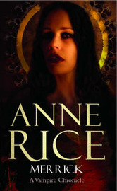 Merrick (Vampire Chronicles #7) by Anne Rice image