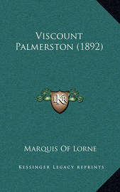 Viscount Palmerston (1892) by Marquis Of Lorne