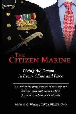 The Citizen Marine by Michael G Wenger image