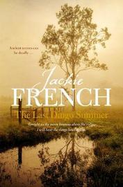The Last Dingo Summer (The Matilda Saga, Book 8) by Jackie French