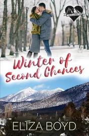 Winter of Second Chances by Eliza Boyd