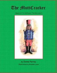 The MuttCracker by Donna Parrey