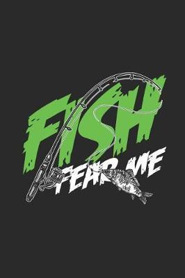 Fish Fear Me by Fish Publishing
