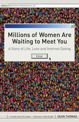 Millions of Women are Waiting to Meet You by Sean Thomas image