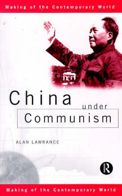 China Under Communism by Alan Lawrance image