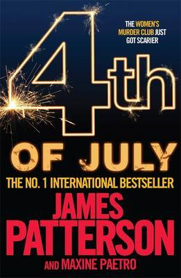 4th of July (Women's Murder Club #4) by James Patterson
