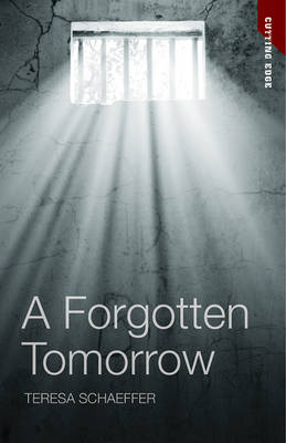 A Forgotten Tomorrow by Teresa Schaeffer image