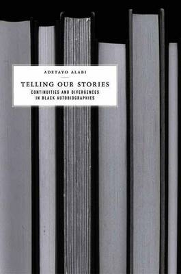 Telling Our Stories by Adetayo Alabi