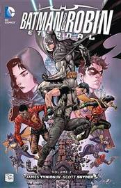 Batman & Robin Eternal TP Volume 2 by Scott Snyder