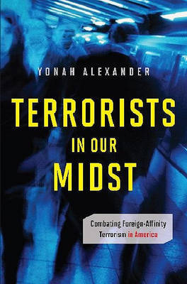 Terrorists in Our Midst image