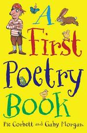 A First Poetry Book (Macmillan Poetry) by Pie Corbett