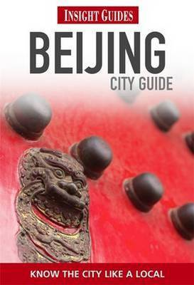 Insight Guides: Beijing City Guide by Insight Guides image