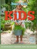 AWW Kids In The Garden by Australian Women's Weekly