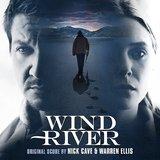Wind River (Original Motion Picture Soundtrack) by Nick Cave & Warren Ellis