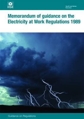 Memorandum of Guidance on the Electricity at Work Regulations by Health and Safety Executive (HSE) image