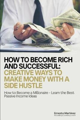 How to Become Rich and Successful by Martinez image