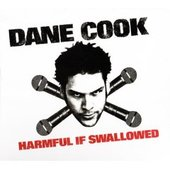 Harmful If Swallowed by Dane Cook