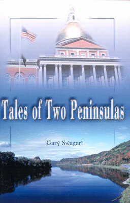 Tales of Two Peninsulas by Gary F. Swagart image