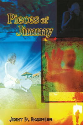 Pieces of Jimmy by Jimmy D. Robinson image