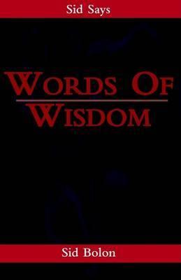 Words of Wisdom by Sid Bolon image