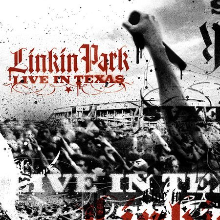 Live In Texas by Linkin Park