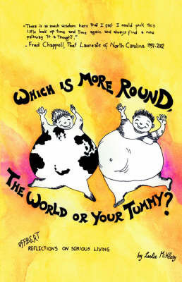 Which Is More Round, The World or Your Tummy? by Leslie Miklosy