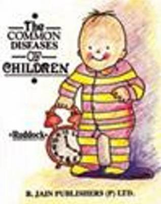 The Common Diseases of Children by E.H. Ruddock