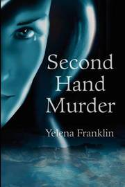 Second Hand Murder by yelena franklin image