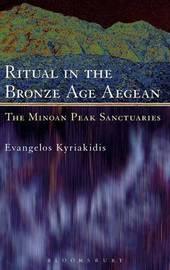 Ritual in the Bronze Age Aegean by Evangelos Kyriakidis image