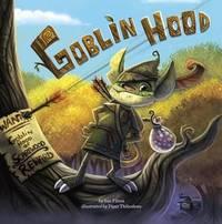 Goblin Hood by Sue Fliess