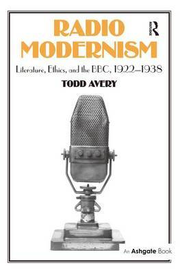 Radio Modernism by Todd Avery