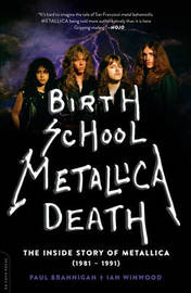 Birth School Metallica Death by Ian Winwood