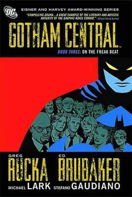 Gotham Central Book 3 by Greg Rucka