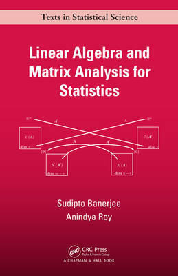 Linear Algebra and Matrix Analysis for Statistics by Sudipto Banerjee image