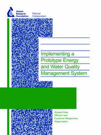 Implementing a Prototype Energy and Water Quality Management System by L. Jentgen