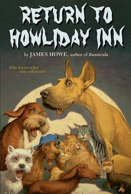 Return to Howliday Inn by James Howe